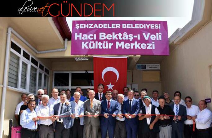 """Manisa'nın Şehzadeler İlçesinde """"Hacı Bektaş-ı Veli Kültür Merkezi"""" Açıldı"""