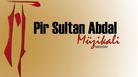 Pir Sultan Abdal Müzikali | Mersin